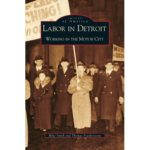 Labor in Detroit Book Cover